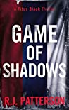 Game of Shadows (Titus Black Thriller #2)