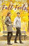 Fall Feels - A Sweet Teacher Romance (School Belles Book 1)