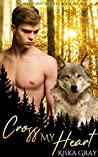 Cross My Heart (Northpoint Wolves #4)