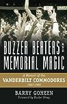 Buzzer Beaters and Memorial Magic: A Memoir of the Vanderbilt Commodores, 1987-1989