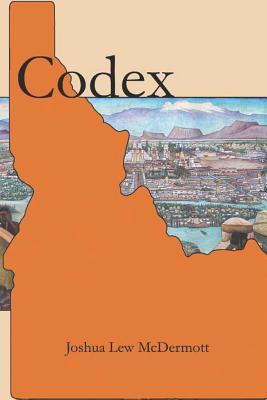 Codex by Joshua Lew McDermott