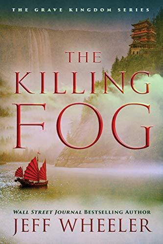 The Killing Fog (The Grave Kingdom) - Jeff Wheeler