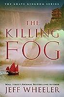 The Killing Fog (The Grave Kingdom, #1)
