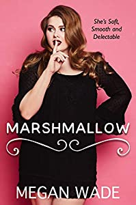 Marshmallow (Sweet Curves #1)