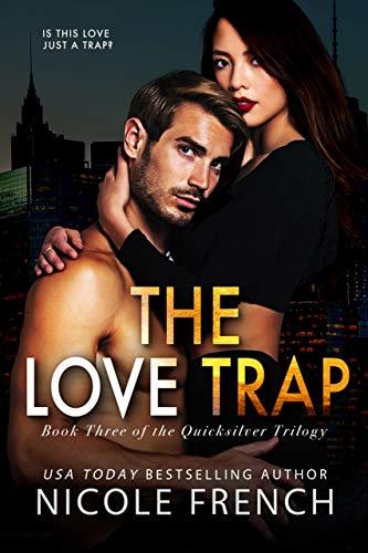 Nicole French - Quicksilver 3 - The Love Trap