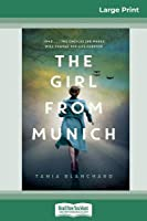 The Girl from Munich (16pt Large Print Edition)