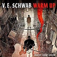 Warm Up  (Villains, #0.5)