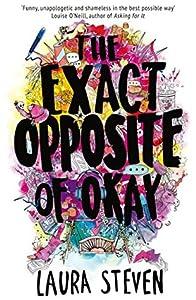 The Exact Opposite of Okay (Izzy O'Neill, #1)