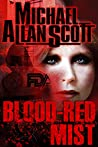 Blood-Red Mist: A Jena Halpern Thriller (The Jena Halpern Mysteries Book 2)