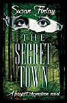 The Secret Town (Project Chameleon Book 2)
