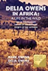 Delia Owens in Africa: A Life in the Wild