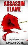Assassin Flame (Jago Hale Series,#2)