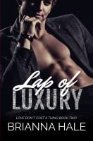 Lap of Luxury (Love Don't Cost a Thing, #2)