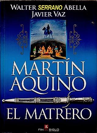 Martín Aquino: El Matrero