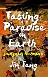 Tasting Paradise on Earth: Jiangnan Foodways