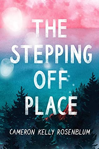 The Stepping Off Place (The Stepping Off Place, #1)