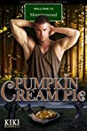 Pumpkin Cream Pie (Welcome to Morningwood Omegaverse #7)