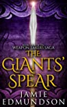 The Giants' Spear (The Weapon Takers Saga #4)