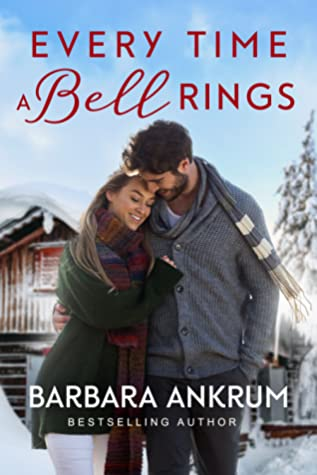 Every Time a Bell Rings by Barbara Ankrum