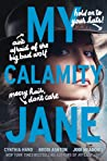 My Calamity Jane by Cynthia Hand
