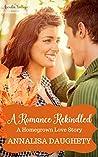 A Romance Rekindled (Homegrown Love #0.5)