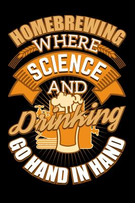Homebrewing Where Science And Drinking