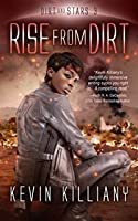 Rise from Dirt (Dirt and Stars Book 3)