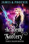 Fallen Master: Year 2 (Academy of Sorcery #2)