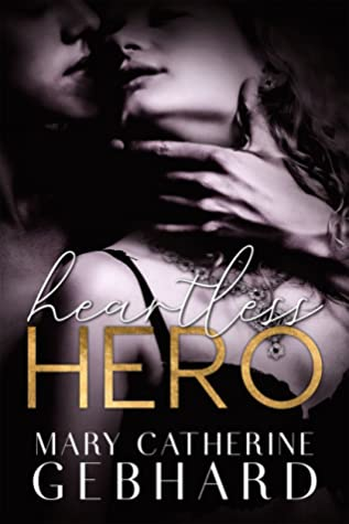Heartless Hero (Crowne Point #1)