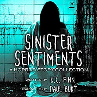 Sinister Sentiments: A Horror Story Collection