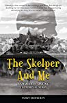 The Skelper and Me: A memoir of making history in Derry