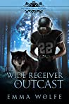 The Wide Receiver Outcast (The Smoky Hills Academy #3)