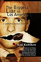 The Biggest Liar in Los Angeles (California Century Mysteries Book 6)