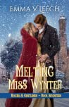 Melting Miss Wynter (Rogues and Gentlemen, #17)