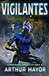 Vigilantes (Superpower Chronicles #3)