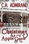 Christmas Comes to Apple Grove (Small Town USA Series Book 4)