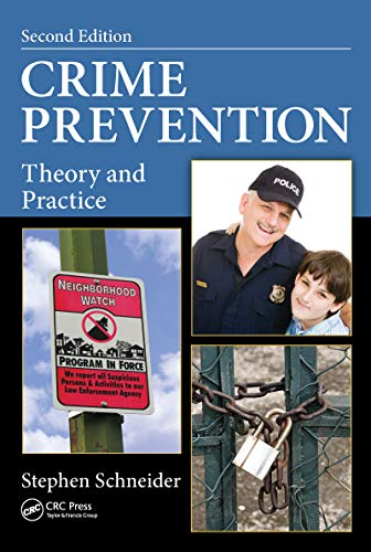 Crime Prevention Theory and Practice, Second Edition