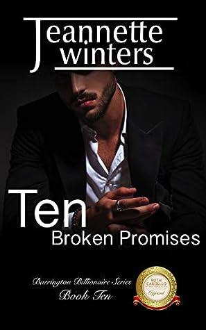 Ten Broken Promises