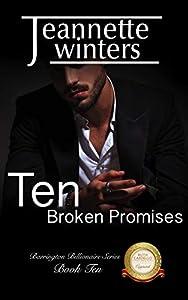 Ten Broken Promises (Barrington Billionaire's Series Book 10)