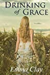 Drinking of Grace (Journey of Grace) (Volume 3)