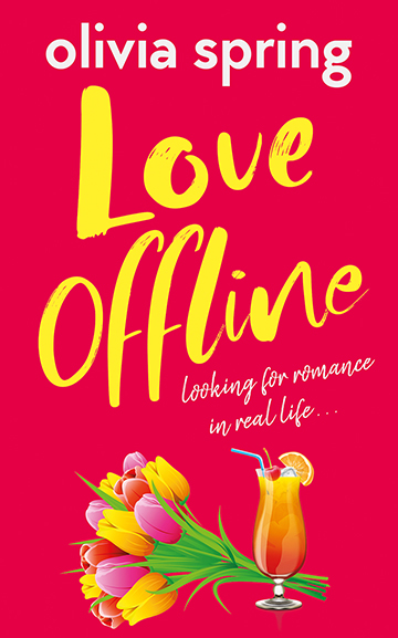 Love Offline by Olivia Spring