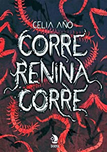 Corre, Renina, corre