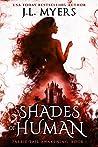 Shades of Human (Faerie-Tail Awakening #1)
