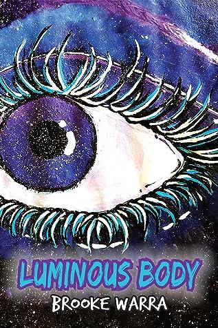Luminous Body by Brooke Warra