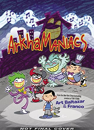 Arkhamaniacs by Art Baltazar