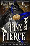 Tiny & Fierce: A Thumbelina Retelling