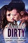 Down & Dirty (Shameless Southern Nights #1)