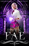 Dark Fae (Ruthless Boys of the Zodiac, #1)