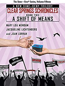A Shift of Means: A Sime~Gen® Novel (Clear Springs Chronicles Book 2)
