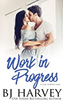 Work in Progress (Cook Brothers, #1)